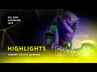 Gambit esports vs vici gaming | day 3 | highlights esl one hamburg 2019