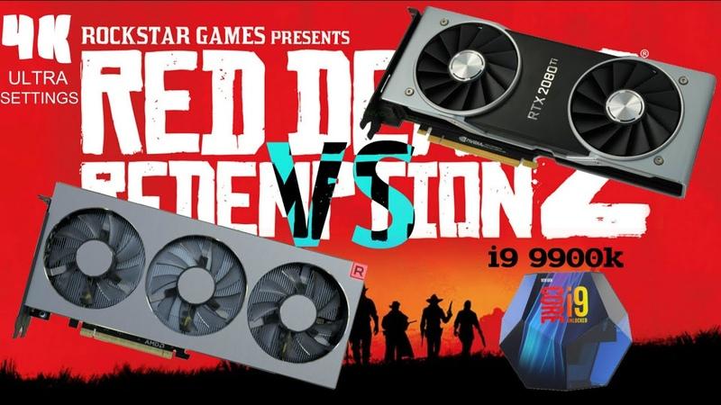 Red Dead Redemption 2 | RDR2 AMD Radeon VII vs NVIDIA GEFORCE RTX 2080 TI | 4K ULTRA.
