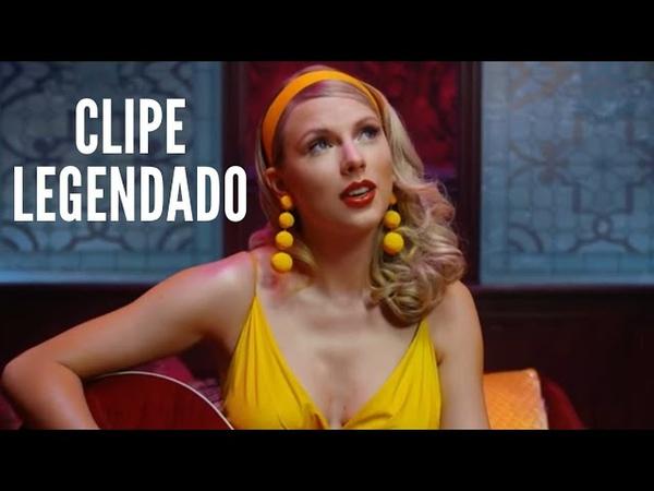 Taylor Swift - Lover (Clipe Legendado)