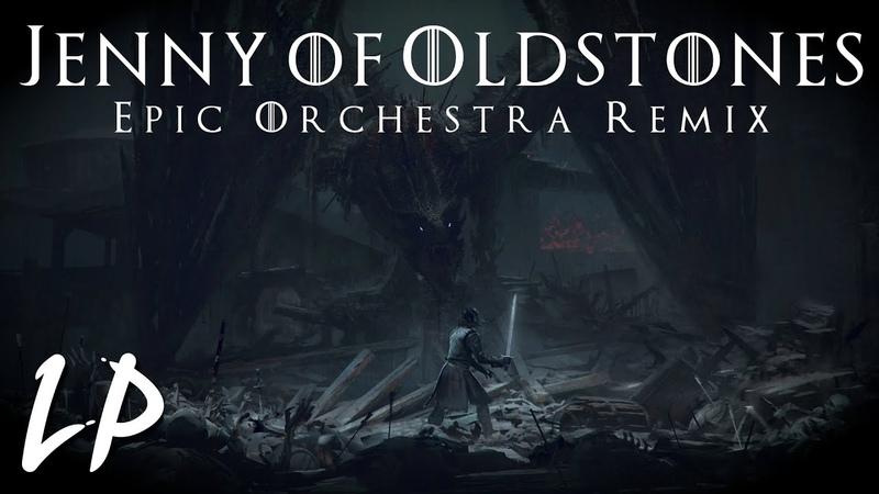 Jenny Of Oldstones Epic Orchestra Remix (Game of Thrones) || Laura Platt