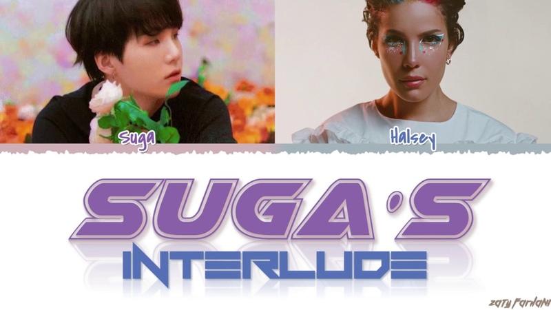 HALSEY - 'SUGA'S Interlude' feat BTS SUGA Lyrics [Color Coded_Han_Rom_Eng]