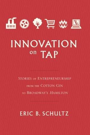 Innovation on Tap - Eric B. Schultz