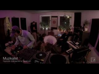 Muzikalist / Hypnotic Connection x Tapetown / 27-08-2020