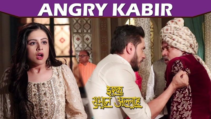 Ishq Subhan Allah Jalali Propose Zara For Marriage   Kabir Gets Angry, Starts Throwing Things