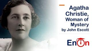 Agatha Christie, Woman of Mystery by John Escott