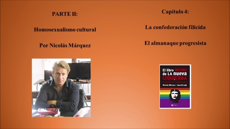 28 PARTE II Homosexualismo cultural Capítulo 4 La confederación filicida El almanaque progresista