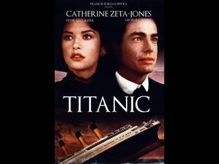 Титаник / Titanic. 1996. 1080p Перевод ТК ОРТ. VHS