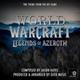 Geek Music - World Of Warcraft - Legends Of Azeroth - Main Theme