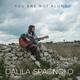 Dalila Spagnolo - You Are Not Alone