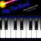 Michael Droste - Play the Blues! Disco Blues in Eb for Piano, Keys, Organ, Synth, And Keyboard Players