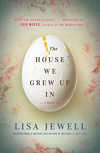 The House We Grew Up In- Lisa Jewell