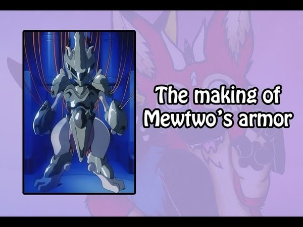 The Making Of 9 Mewtwo's Armor