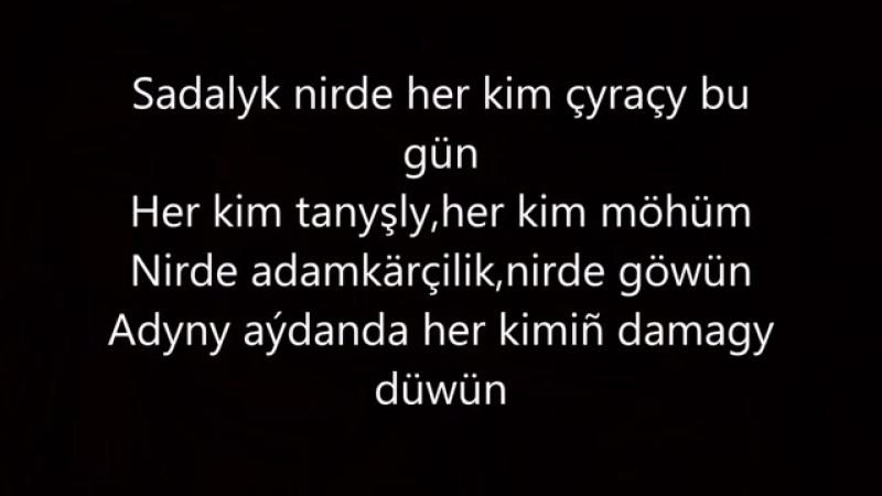 Syke dali Nirede Aydym sozleri Turkmen rap mp4