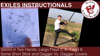 INSTRUCTIONAL 2 | Sword in Two Hands, Largo Plays 5, 6, 7 and 8 & some Short Stick and Dagger covers