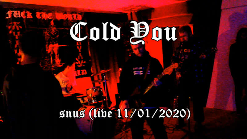 COLD YOU SNUS LIVE 11 01 2020