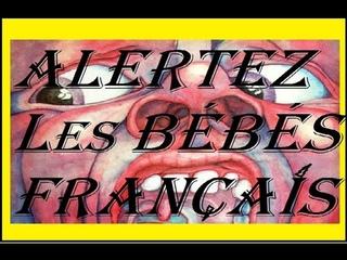 ALERTEZ LES BÉBÉS FRANÇAIS