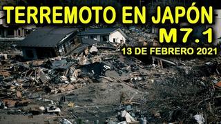 SISMO M7.1 GOLPEA COSTA DEL ESTE EN JAPÓN CERCA DE FUKUSIMA sismo hoy 13 de febrero 2021