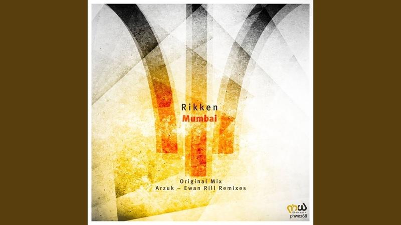 Mumbai (Ewan Rill Remix)