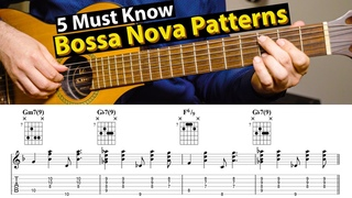 Bossa Nova Guitar Patterns  - 5 Levels You Need To Know