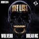 Dread MC, Wolvero - Hit List