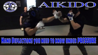 Aikido - 4 hand deflections you need to know under pressure!