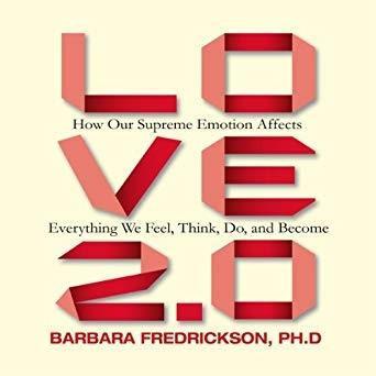 Barbara Fredrickson] Love 2.0  how our supreme e