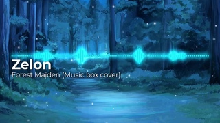 Zelon - Forest Maiden (Music box cover)