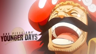 [One Piece AMV] - YOUNGER DAYS   80k+