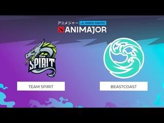 Team Spirit vs beastcoast | WePlay - AniMajor