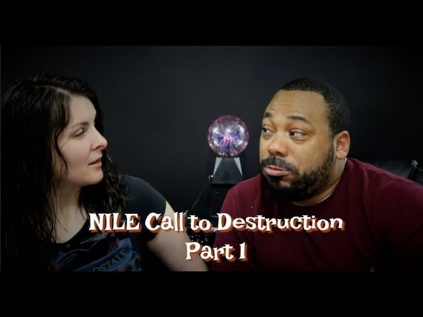 Nile Call to Destruction Reacton Part 1 Muslims and metal!
