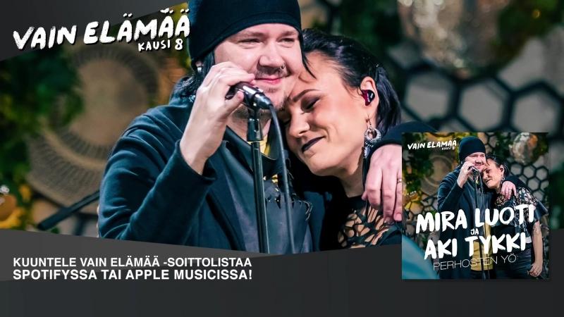 Mira Luoti ja Aki Tykki Perhosten yö Vain elämää 2018