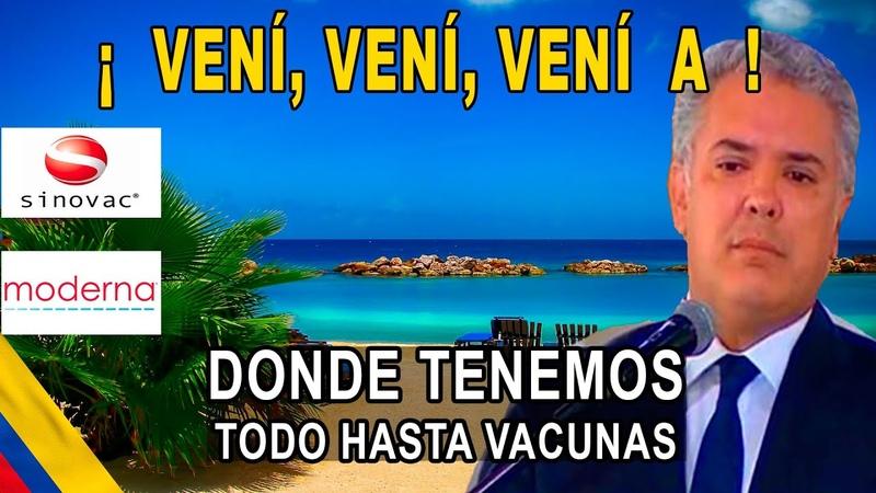 20 febrero llegan vacunis Duque de China Sinovac y Moderna ya lo tenemos todo Colombia un paraíso